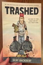 Trashed: An Ode to the Crap Job of All Crap Jobs