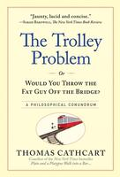 The Trolley Problem: A Philosophical Conundrum