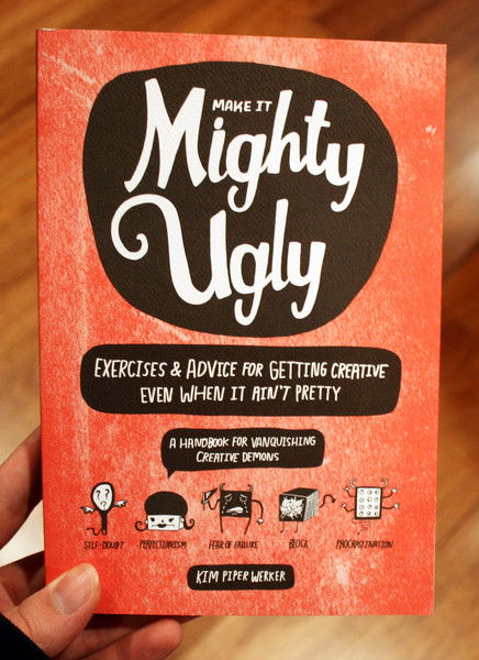 make it might ugly by kim piper werker