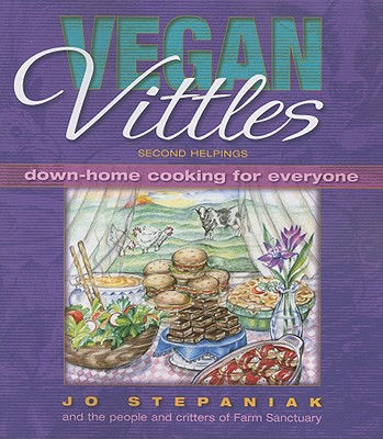 Vegan Vittles-Second Helpings (New Edition!)