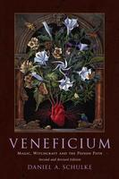 Veneficium: Magic, Witchcraft, and the Poison Path