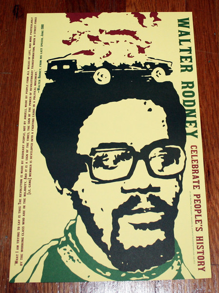 Walter Rodney poster with a car burning on his head blowup