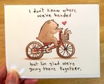 I Don't Know Where We're Headed greeting card