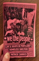We the People: Life & Death in Portland's Homeless Shelters