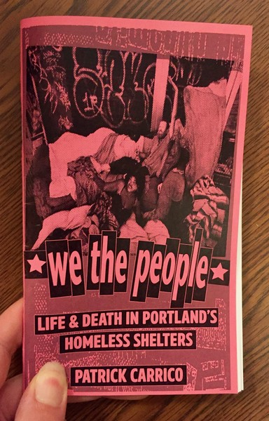 Cover of We the people by Patrick Carrico [A pink background with a photo of homeless people in their camp]