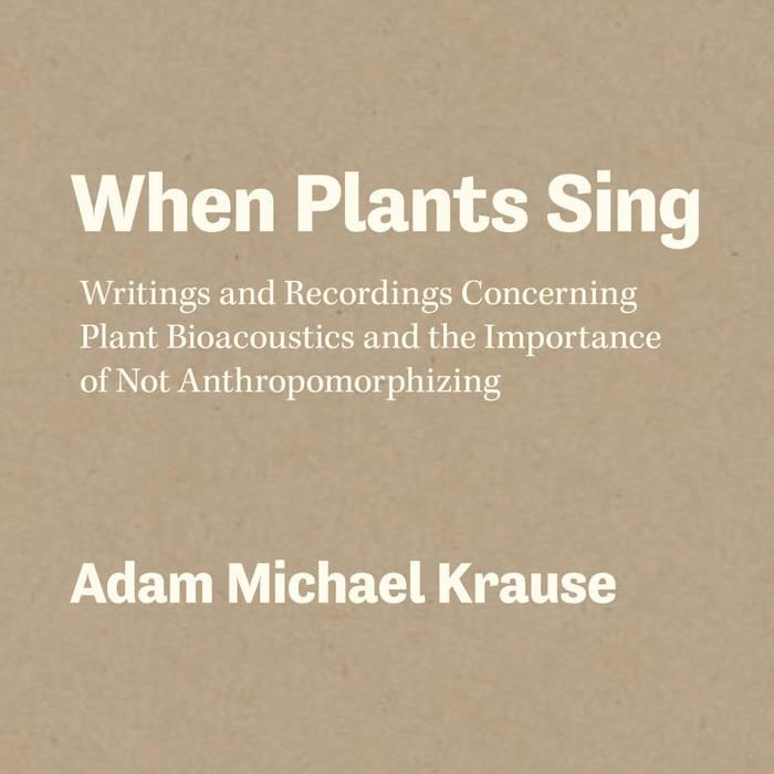 When Plants Sing