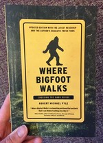 Where Bigfoot Walks: Crossing the Dark Divide