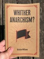 Whither Anarchism?