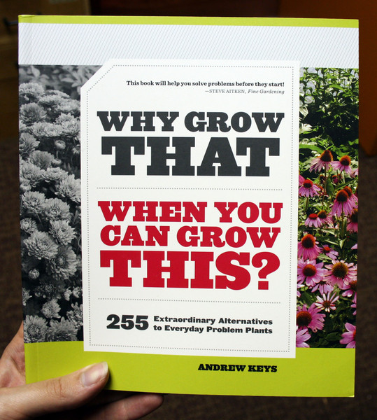 Why Grow That When You Can Grow This by Andrew Keys