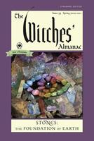 Witches' Almanac, Standard Edition: Issue 39, Spring 2020 to Spring 2021 : Stones – The Foundation
