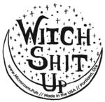 Sticker #441: Witch Shit Up (Moon)