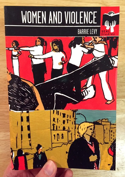 Woman and Violence by Barrie Levy