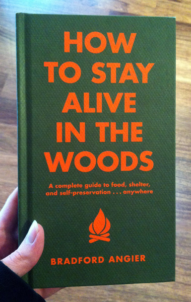 how to stay alive in the woods by bradford angier book cover