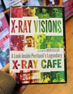 X-Ray Visions: A Look Inside Portland's Legendary X-Ray Cafe