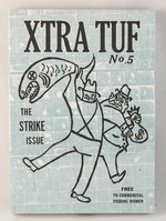 Xtra Tuf #5: The Strike Issue
