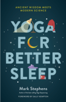 Yoga for Better Sleep: Ancient Wisdom Meets Modern Science