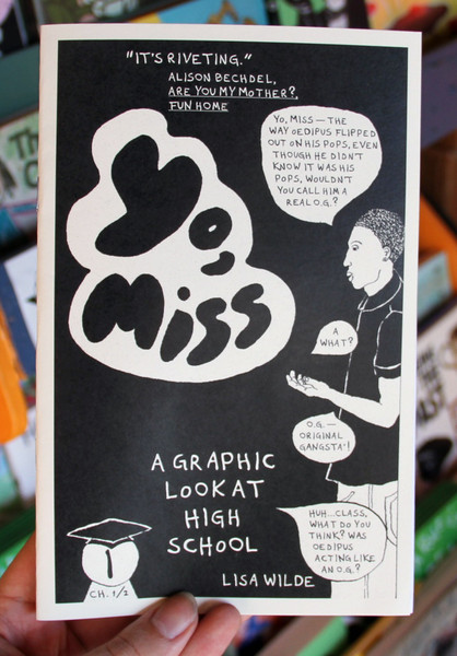 Yo, Miss #1: A Graphic Look at High School