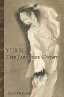 Yurei: The Japanese Ghost (2nd Edition)